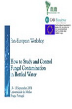 How to Study and Control Fungal Contamination in Bottled Water (Pan-European Workshop)