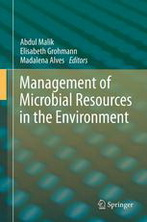 Management of Microbial Resources in the Environment