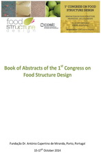 Book of Abstracts of the 1st Congress on Food Structure Design