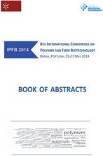 IPFB 2014 - 8th International Conference on Polymer and Fiber Biotechnology - Book of Abstracts