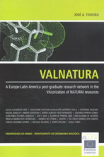 VALNATURA - A Europe-Latin America pos-graduate research network in the VALorization of NATURAl resources
