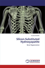 Silicon-substituted hydroxyapatite: bone regeneration