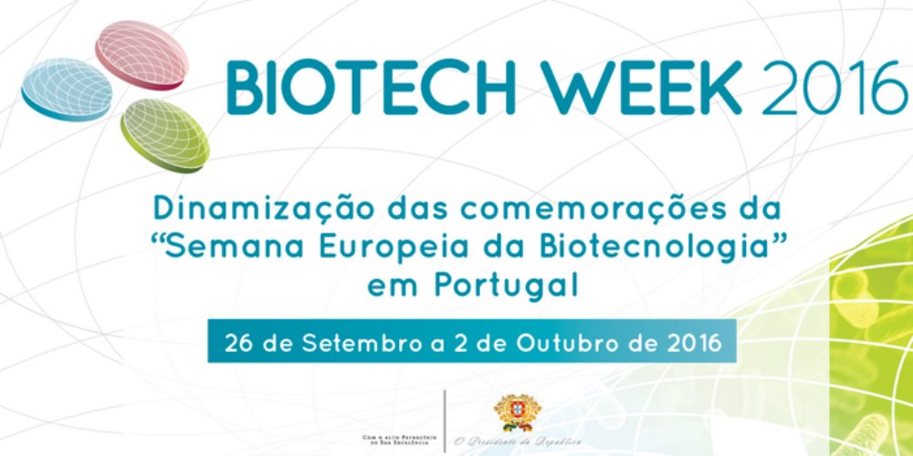 Biotech Week 2016: European Biotech week in Portugal